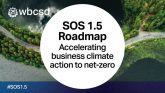 SOS 1.5: A new roadmap to action business commitments to deliver net-zero emissions