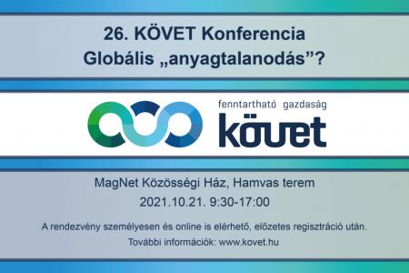 """26. KÖVET Konferencia: Globális """"anyagtalanodás?"""" - október 21."""