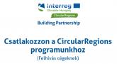 Csatlakozzon a CircularRegions programunkhoz (Felhívás cégeknek)